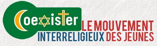 Coexister, le mouvement interreligieux des jeunes, a été créé le 14 janvier 2009 à l'issu d'un meeting pour la paix à Paris, qui faisait écho à la crise que traversait le conflit israélo-palestinien à ce moment là. Il s'agit à l'origine d'empêcher l'importation d'un conflit, chez les jeunes et sur facebook, qui n'est pas à caractère religieux mais à caractère politique. L'aventure commence avec 11 jeunes juifs, chrétiens et musulmans sous le slogan «Diversité dans la foi, Unité dans l'action». Ensemble ils organisent la première opération « Ensemble à Sang%» et sauvent la vie de 150 personnes en recueillant 150 dons de sang.   Le jeune groupe Coexister est devenu une association loi 1901 le 11 septembre 2009 dans le but d'explorer toutes les dimensions de l'interreligieux chez les jeunes. Aujourd'hui, alors que le mouvement fête ses trois ans, les jeunes de toutes les religions relèvent ainsi cinq domaines d'actions : le dialogue, la solidarité, la sensibilisation, la formation et les voyages. Le dialogue interreligieux. La première dimension de l'interreligieux c'est le dialogue, la rencontre inter-personnelle. Les jeunes apprennent donc à se connaitre, à comprendre la religion de l'autre, à découvrir leur propre religion, dans le respect de leurs ressemblances et de leurs différences.